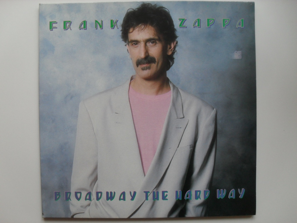 Frank Zappa Broadway the hard way LP