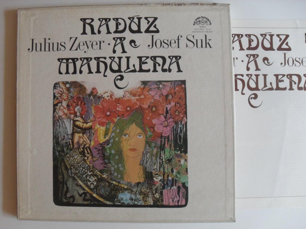 Julius Zeyer Radúz a Mahulena LP
