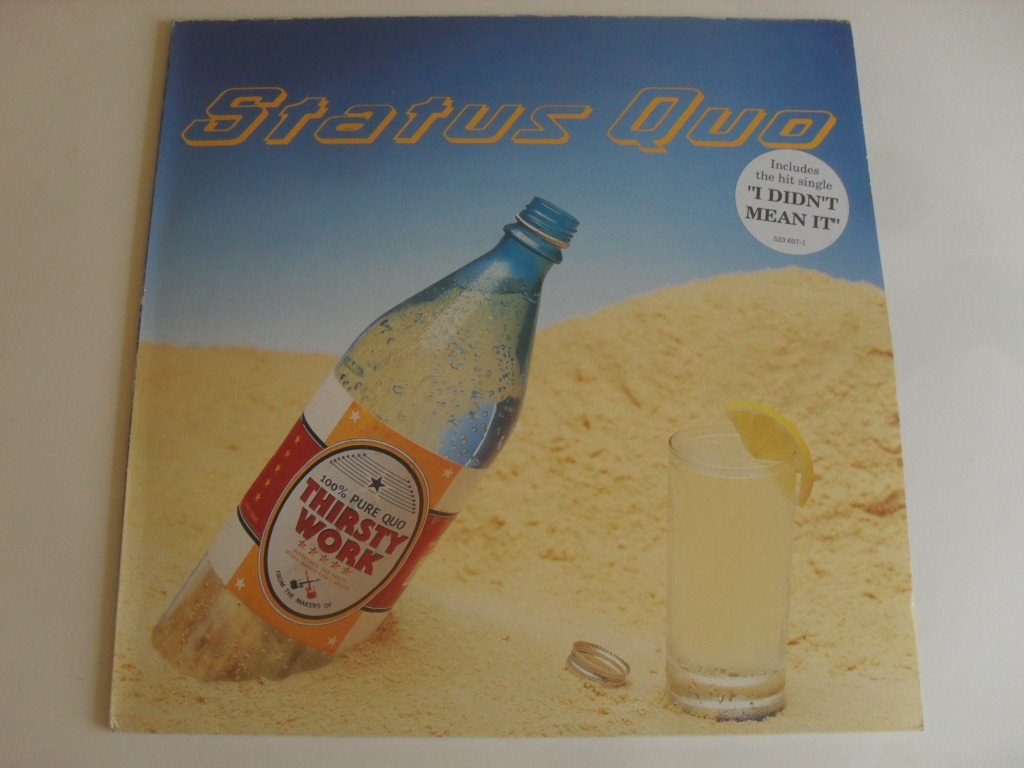 Status Quo Thirsty Work LP